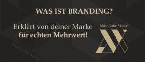 was ist branding markenaufbau strategie